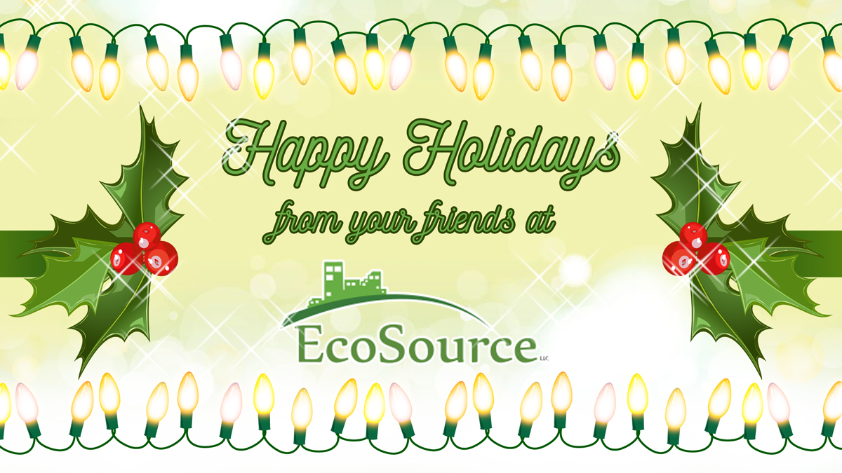 Happy Holidays from EcoSource!